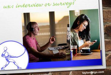 ux survey or interview